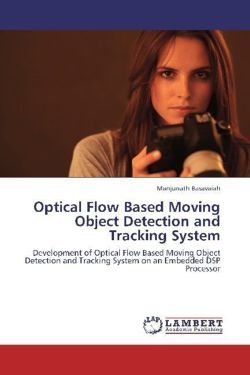 Optical Flow Based Moving Object Detection and Tracking System - Basavaiah, Manjunath