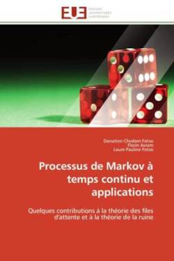 Processus de Markov à temps continu et applications