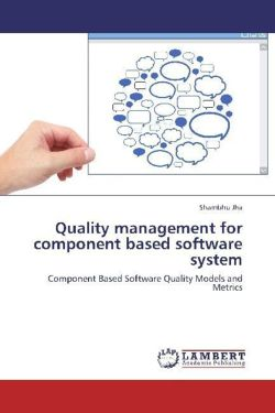 Quality management for component based software system - Jha, Shambhu