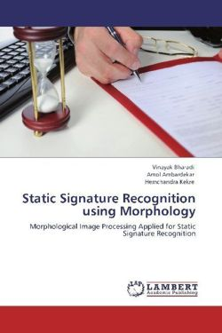 Static Signature Recognition using Morphology - Bharadi, Vinayak / Ambardekar, Amol / Kekre, Hemchandra