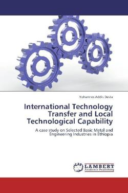 International Technology Transfer and Local Technological Capability