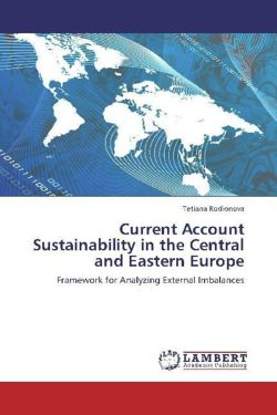 Current Account Sustainability in the Central and Eastern Europe - Rodionova, Tetiana