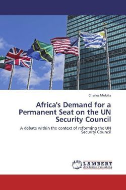 Africa's Demand for a Permanent Seat on the UN Security Council - Mubita, Charles