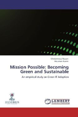 Mission Possible: Becoming Green and Sustainable - Nazari, Gholamreza / Karim, Houman