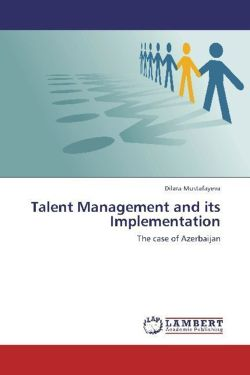 Talent Management and its Implementation - Mustafayeva, Dilara