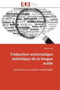 Traduction automatique statistique de la langue arabe - Afli, Haithem