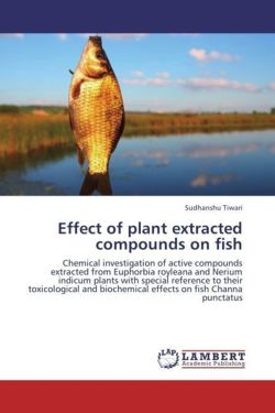 Effect of plant extracted compounds on fish - Tiwari, Sudhanshu