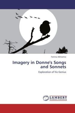 Imagery in Donne's Songs and Sonnets - Alkhamisi, Fatima