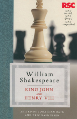 King John and Henry VIII (The RSC Shakespeare)