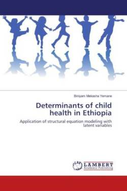Determinants of child health in Ethiopia