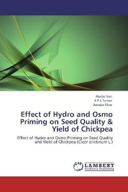 Effect of Hydro and Osmo Priming on Seed Quality & Yield of Chickpea - Sori, Abebe / Tomer, R. P. S / Fikre, Asnake
