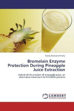 Bromelain Enzyme Protection During Pineapple Juice Extraction - Mulia, Randy Nathaniel