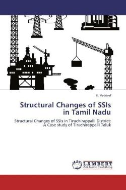 Structural Changes of SSIs in Tamil Nadu - Vetrivel, K.