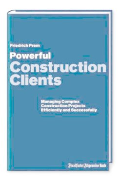Powerful Construction Clients