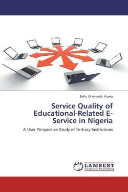 Service Quality of Educational-Related E-Service in Nigeria - Olayiwola Wasiu, Bello