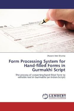 Form Processing System for Hand-filled Forms in Gurmukhi Script - Sharma, Dharam Veer