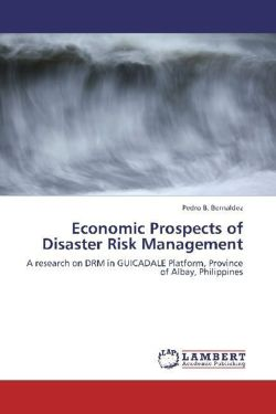 Economic Prospects of Disaster Risk Management - Bernaldez, Pedro B.