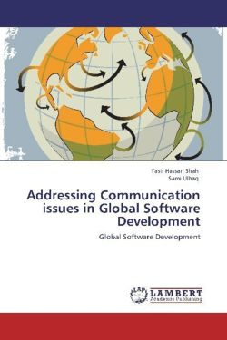 Addressing Communication issues in Global Software Development - Hassan Shah, Yasir / Ulhaq, Sami