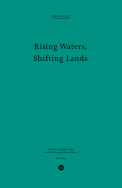 Rising Waters, Shifting Lands