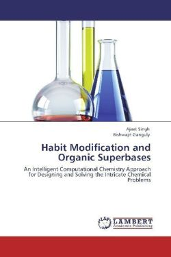 Habit Modification and Organic Superbases - Singh, Ajeet / Ganguly, Bishwajit