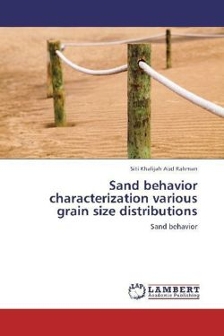 Sand behavior characterization various grain size distributions