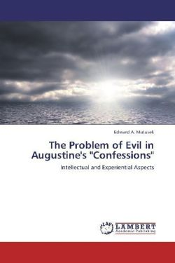 The Problem of Evil in Augustine's