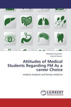 Attitudes of Medical Students Regarding FM As a career Choice