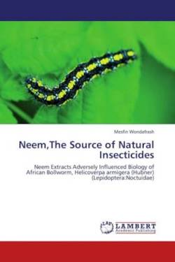 Neem,The Source of Natural Insecticides - Wondafrash, Mesfin