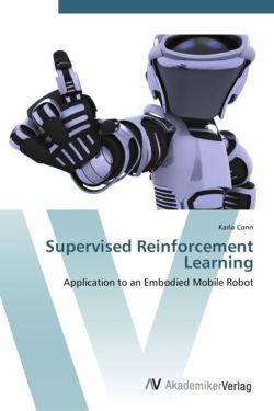 Supervised Reinforcement Learning - Conn, Karla