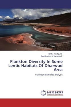 Plankton Diversity In Some Lentic Habitats Of Dharwad Area