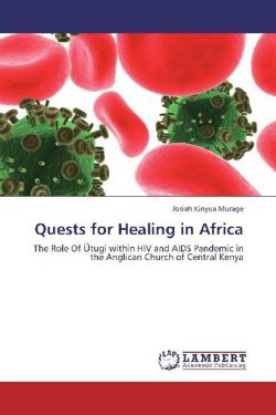 Quests for Healing in Africa - Murage, Josiah Kinyua