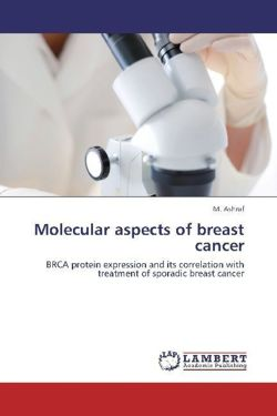 Molecular aspects of breast cancer - Ashraf, M.