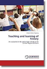 Teaching and learning of history - Oppong, Charles Adabo