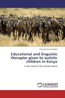 Educational and linguistic therapies given to autistic children in Kenya - Omoke, Lillian Kemunto