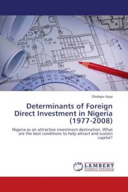 Determinants of Foreign Direct Investment in Nigeria (1977-2008) - Ajayi, Oladapo