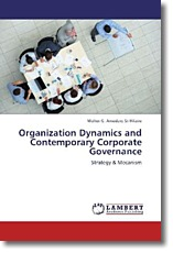 Organization Dynamics and Contemporary Corporate Governance: Strategy & Mecanism