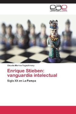 Enrique Stieben: vanguardia intelectual