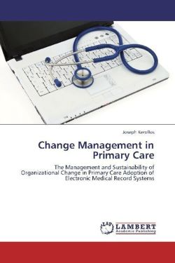 Change Management in Primary Care - Kerollos, Joseph