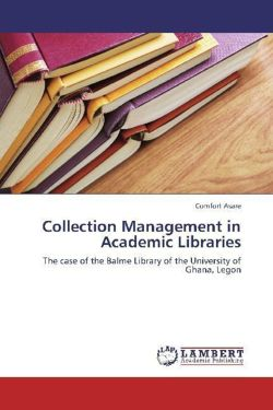 Collection Management in Academic Libraries - Asare, Comfort