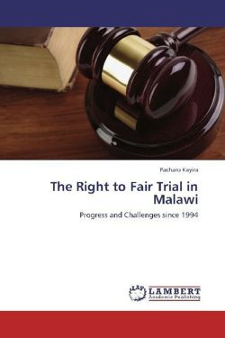 The Right to Fair Trial in Malawi - Kayira, Pacharo