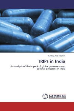TRIPs in India - Wendt, Rasmus Alex