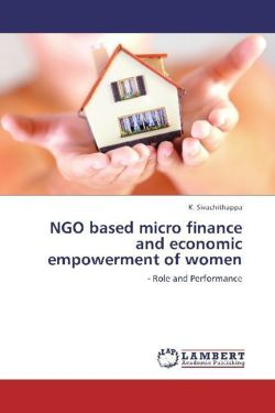 NGO based micro finance and economic empowerment of women - Sivachithappa, K.