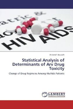 Statistical Analysis of Determinants of Arv Drug Toxicity - Bezabih, Anteneh