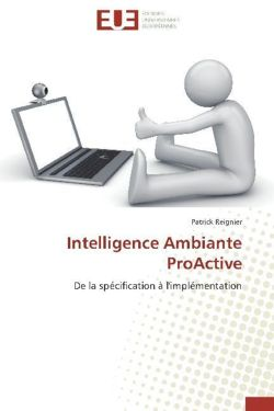 Intelligence Ambiante ProActive