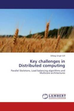Key challenges in Distributed computing - Gill, Dilbag Singh