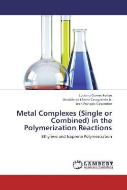 Metal Complexes (Single or Combined) in the Polymerization Reactions