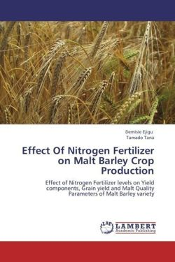 Effect Of Nitrogen Fertilizer on Malt Barley Crop Production - Ejigu, Demisie / Tana, Tamado