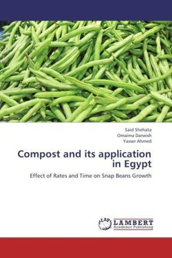 Compost and its application in Egypt - Shehata, Said / Darwish, Omaima / Ahmed, Yasser