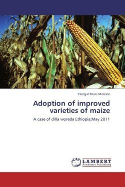 Adoption of improved varieties of maize - Melesse, Yaregal Mulu