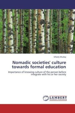 Nomadic societies' culture towards formal education - Muday, Sifaely